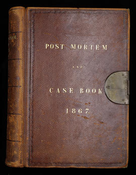 Post Mortem and Case Book 1867