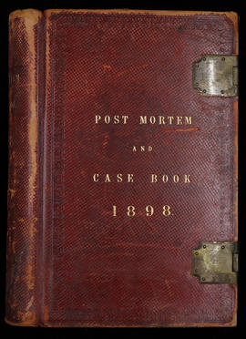 Post Mortem and Case Book 1898