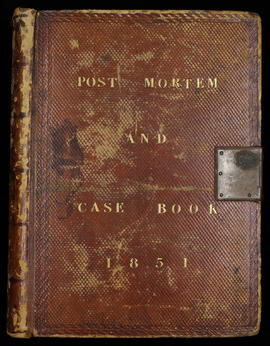 Post Mortem and Case Book 1851