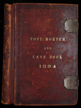 Post Mortem and Case Book 1894