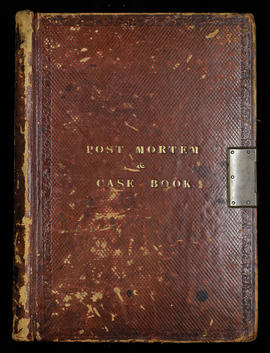 Post Mortem and Case Book [1844]