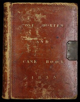 Post Mortem and Case Book 1855