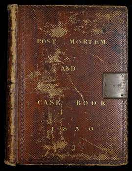Post Mortem and Case Book 1850