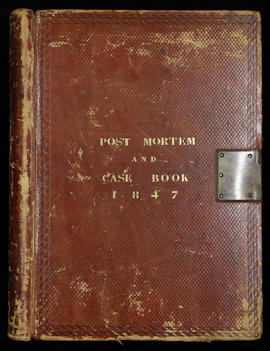 Post Mortem and Case Book 1847