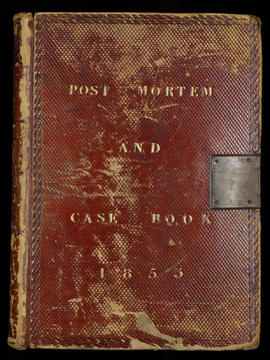 Post Mortem and Case Book 1853