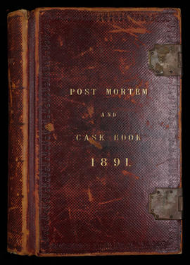 Post Mortem and Case Book 1891