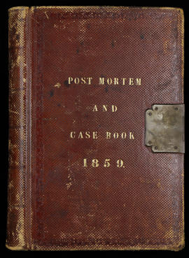 Post Mortem and Case Book 1859
