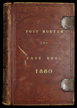 Post-Mortem and Case Book 1880
