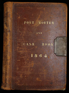 Post Mortem and Case Book 1864