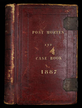 Post Mortem and Case Book 1887