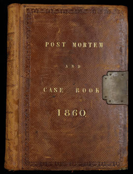 Post Mortem and Case Book 1860