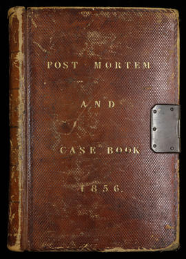 Post Mortem and Case Book 1856